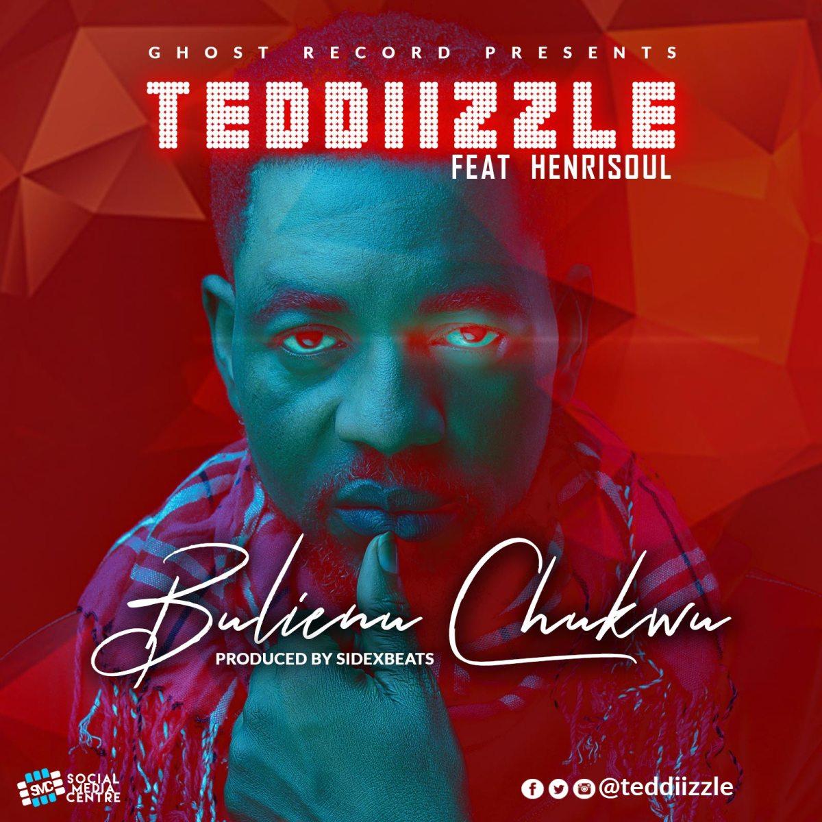 #SelahMusic: Teddizzle | Bulienu Chukwu | Feat. Henrisoul [@teddiizzle]