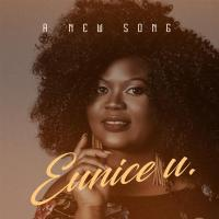 #SelahMusic: Eunice U. | A New Song [@EuniceUmusic]