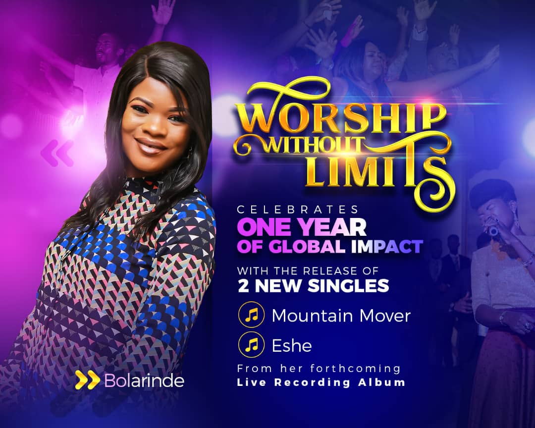 "How Worship Without Limits Concerts Birthed Gospel Music Minister Bolarinde's 2 New Singles - Anticipate ""Mountain Mover"" & ""Eshe"""