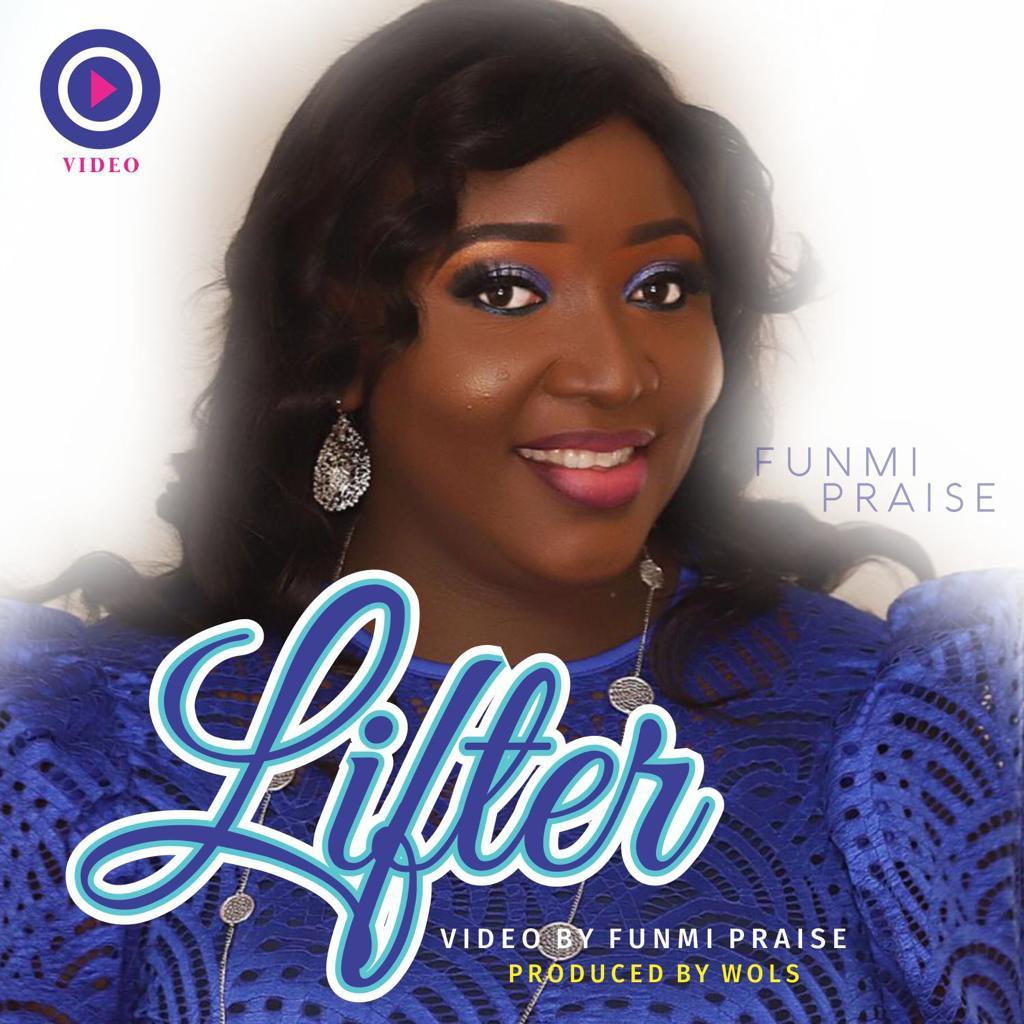 #SelahMusicVid: Funmi Praise | Lifter [+ Audio] | @FunmiPraise