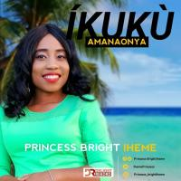#SelahMusic: Princess Bright Iheme | Íkukù Amanaonya | @IhemePrincess