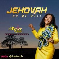 #SelahMusic: Chrestee Ohio | Jehovah Do Me Well [@chresteeohio]