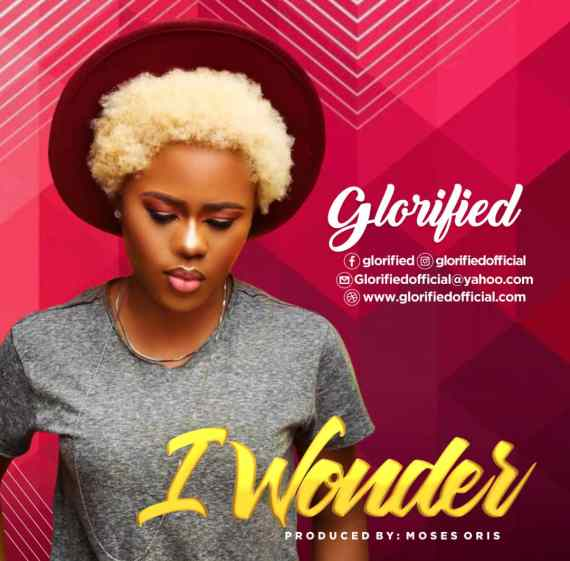 Glorified | I Wonder