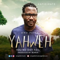 #SelahMusic: Onu Peter | Yahweh - You No Dey Fail [@OnuPeterMusic]