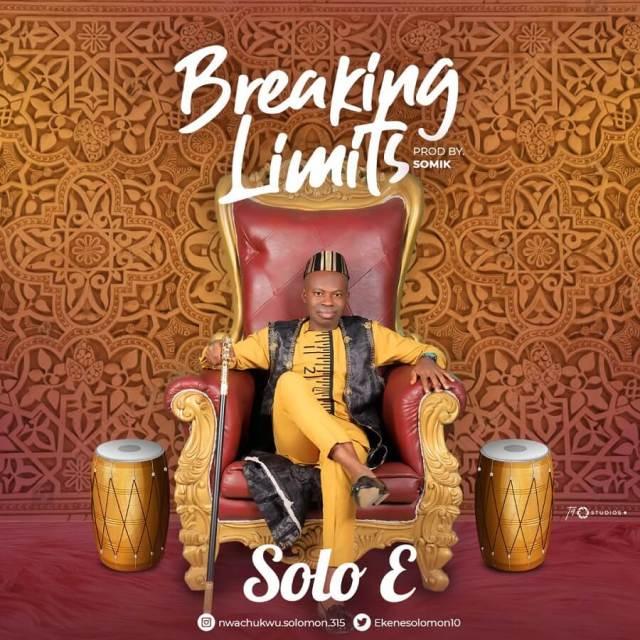 Solo E | Breaking Limit