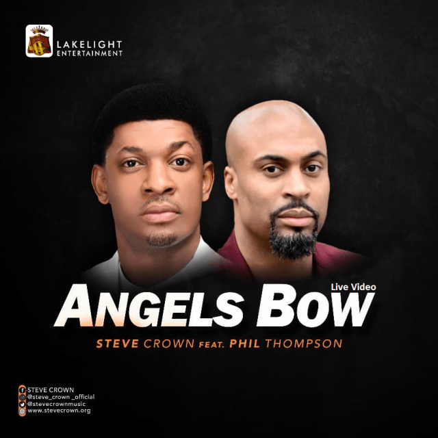 Steve Crown | Angels Bow | Feat. Phil Thompson