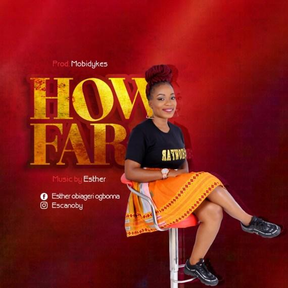 Esther | How Far