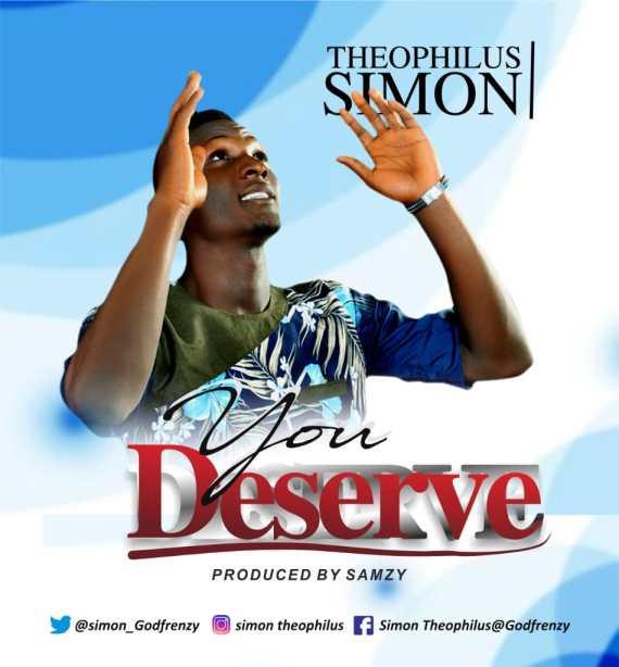 Simon Theophilus | You Deserve