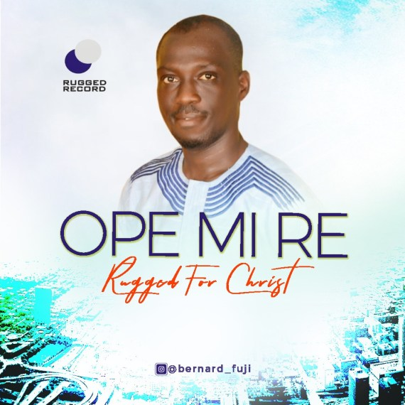 Rugged For Christ | Ope Mi Re