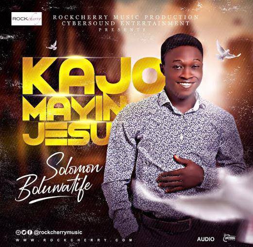 Solomon Boluwatife | Kajormayin Jesu
