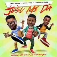 #SelahMusic: Mike Abdul | Jesu Mi Da | Feat. Puffy TEE & Bidemi Olaoba [@mikeabdulnaija]