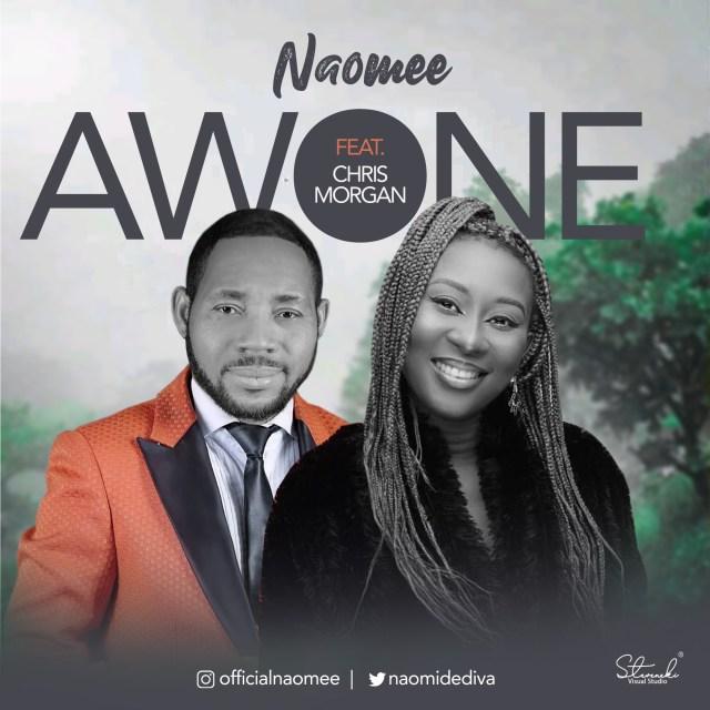 Naomee | Awone | Feat. Chris Morgan