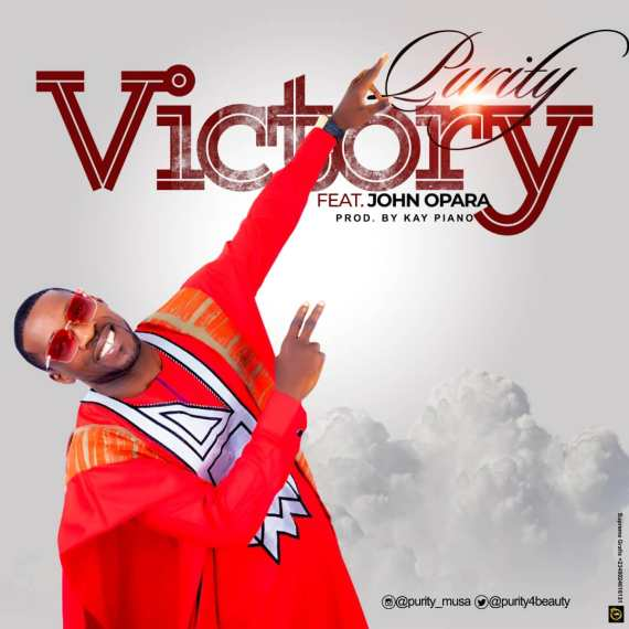 Purity | Victory | Feat. John Opara