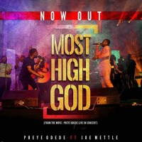 #SelahMusic: Preye Odede | Most High God | Feat. Joe Mettle | @preyeodede