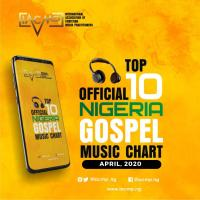 "Official Nigerian Gospel Music Top 10 Chart [April 2020] - Dunsin Oyekan Retains #1 Spot With ""Fragrance To Fire"""