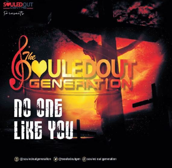 he Souled Out Generation | No One Like You