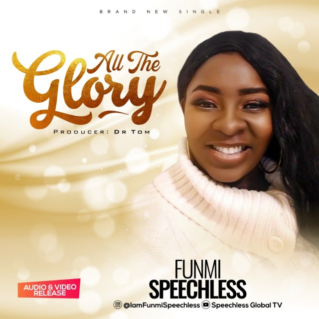 Funmi Speechless | All The Glory