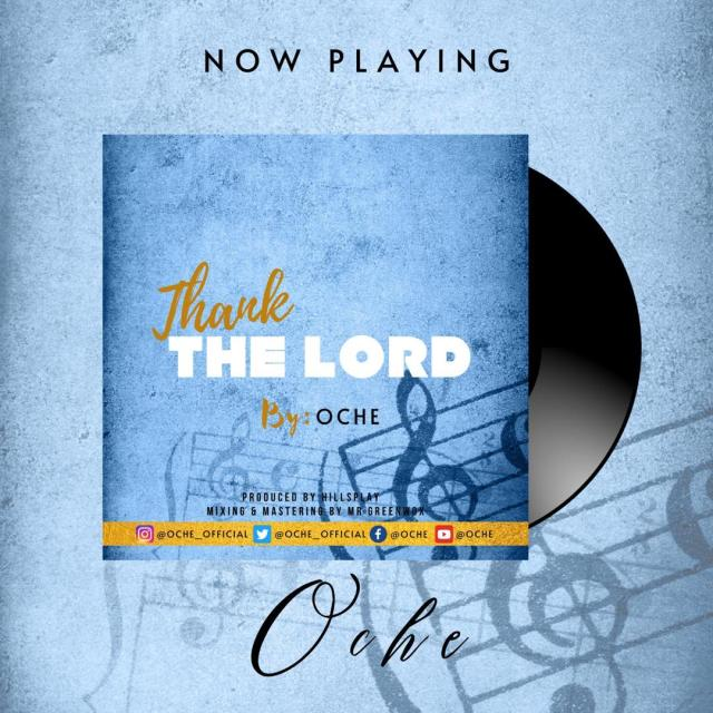 Oche | Thank The Lord