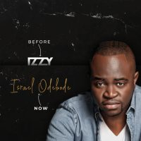 Gospel Artist Izzy Rebrands To New Name Israel Odebode | @IsraelOdebode_
