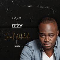 Gospel Artist Izzy Rebrands To New Name Israel Odebode | @IsraelOdebode_