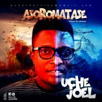 #SelahMusic: Uche Joel | Asoromatase