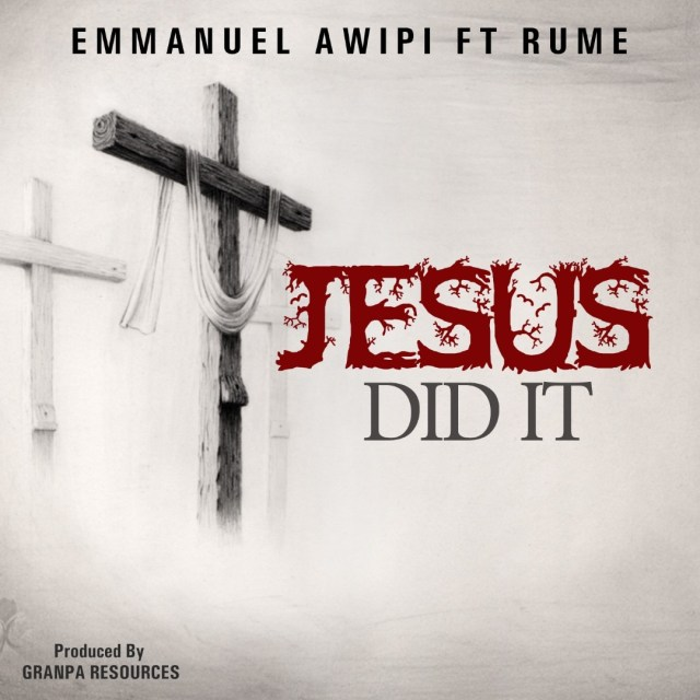 Gospel Artiste Emmanuel Awipi Releases JESUS DID IT Visuals