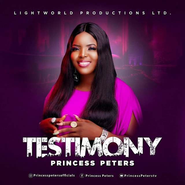 New Music By Princess Peters TESTIMONY | Mp3 Free Download