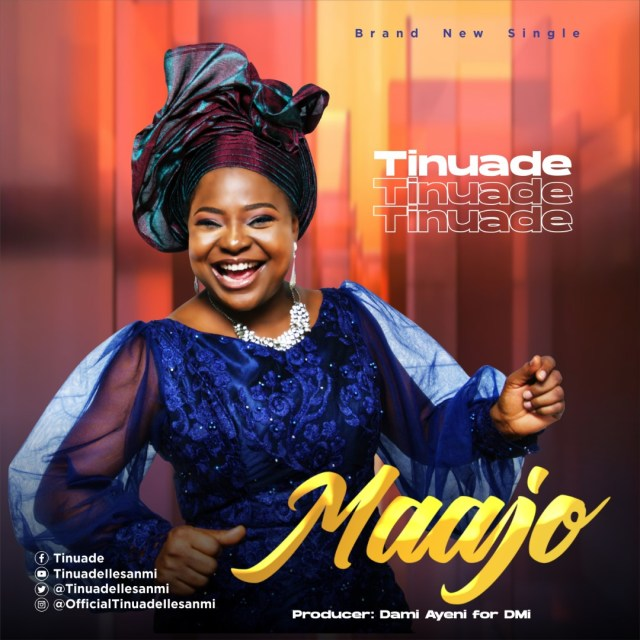 New Music Video By Tinuade MAAJO | Mp4 Video