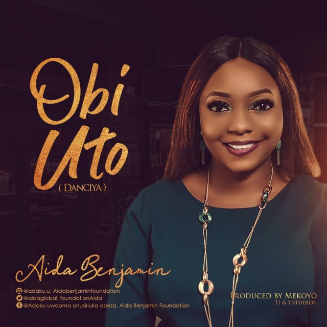 New Music By Aida Benjamin OBI UTO