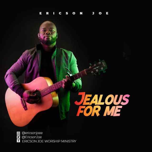 Ericson Joe | Jealous For Me