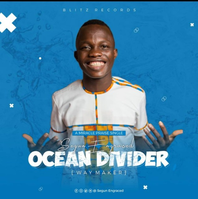 Segun Engraced | Ocean Divider (Way Maker