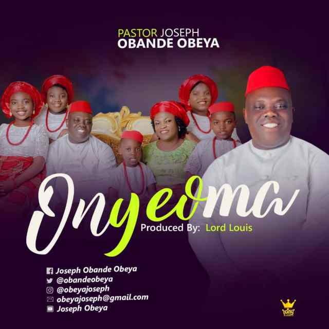 Pastor Joseph Obande Obeya | Onyeoma