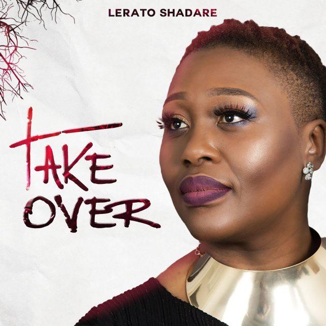 New Music Video By Lerato Shadare TAKE OVER | Mp4