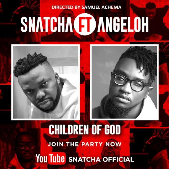 Snatcha | Children Of God | Feat. Angeloh