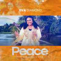 #SelahMusicVid: Eva Diamond | Peace [@EvaDiamondmusic]