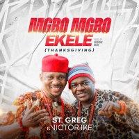 #SelahMusicVid: St. Greg | Mgbo Mgbo Ekele | Feat Victor Ike [@stgregmusic]
