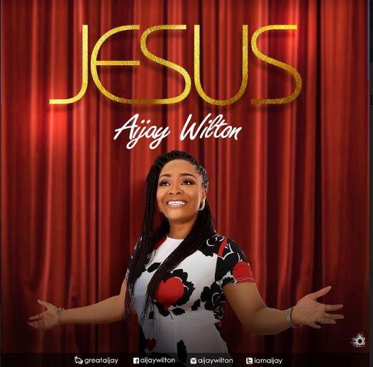 Gospel Artiste Aijay Wilton Shares New Single Tagged JESUS