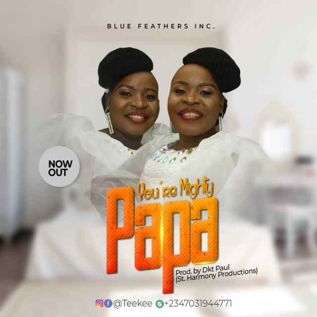 New Music Video By TeeKee YOU'RE MIGHTY PAPA