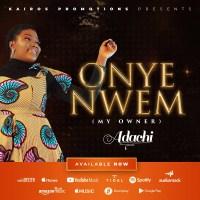 #SelahMusic: Adachi | Onye Nwem (@AdachiGospel)
