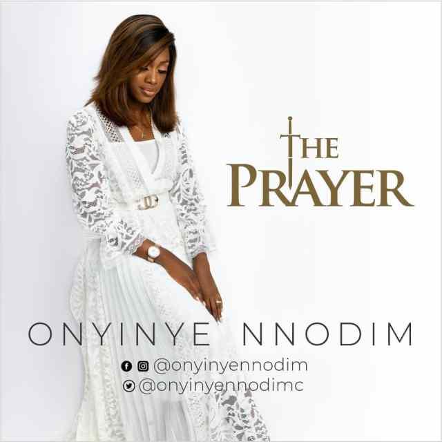 Onyinye Nnodim   The Prayer