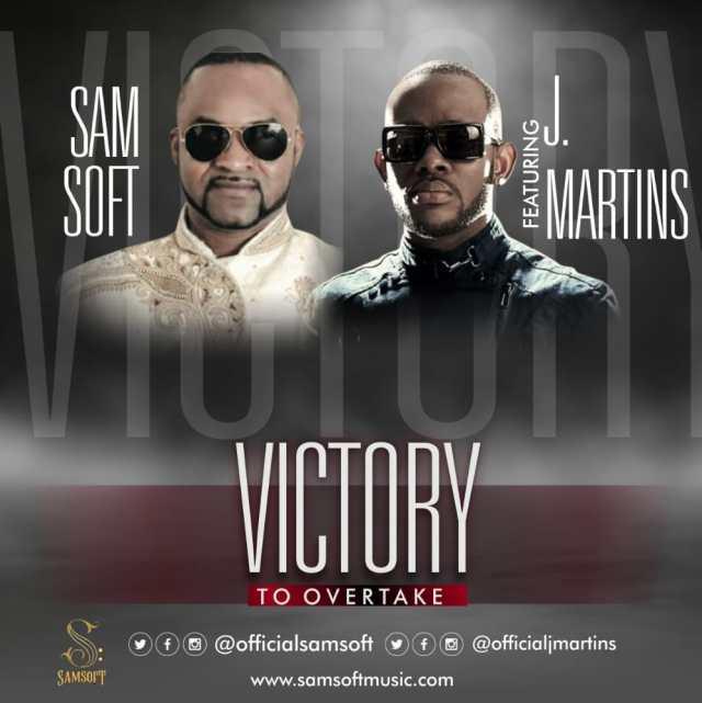 Samsoft   Victory To Overtake   Feat. J Martins