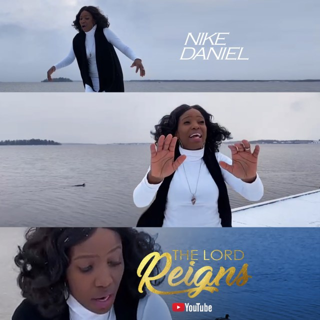 Nike Daniel   The Lord Reigns