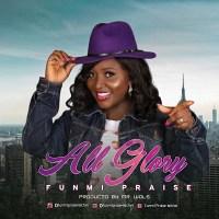 #SelahMusicVid: Funmi Praise | All Glory [@FunmiPraise]