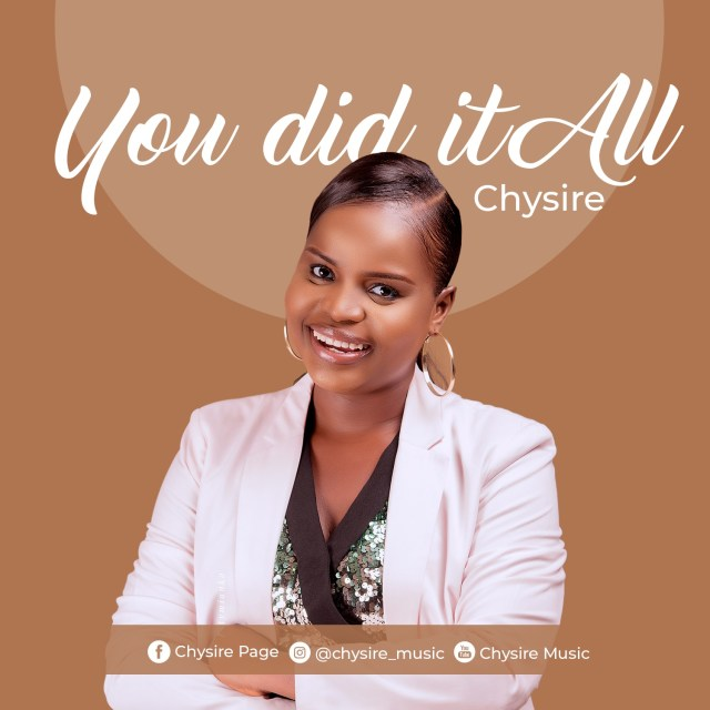 Chysire | You Did It All