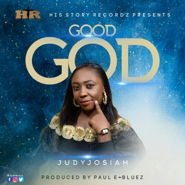 Judy Josiah | Good God