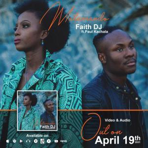 Faith DJ   Matamando   Feat. Paul Kachala, SelahAfrik Official Gospel chart of the week