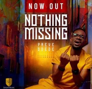 NOTHING MISSING by Preye Odede, SelahAfrik Official Gospel chart of the week