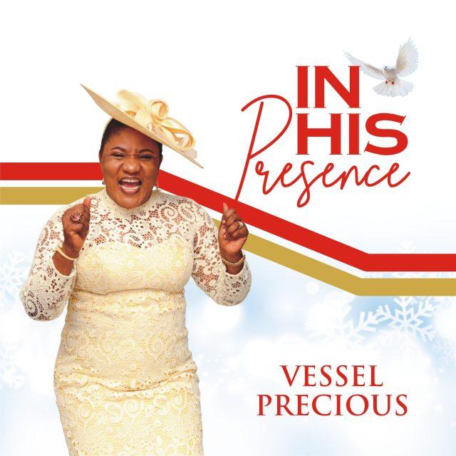 Gospel Artiste Vessel Precious Shares Her Debut Album