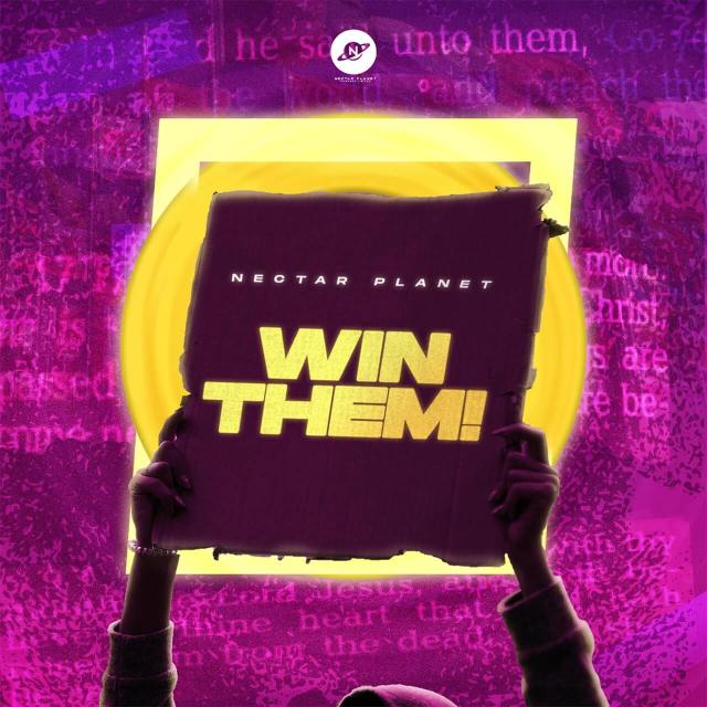 Nectar Planet Music   Win Them   Feat. All-Stars
