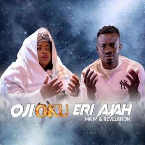 Mr M & Revelation   Oji Oku Eri Aja, SelahAfrik Gospel Countdown - The Official Top 10